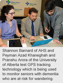 Shannon Barnard of AHS and Peyman Azad Khaneghah and Pranshu Arora of the University of Alberta test GPS tracking technology which is being used to monitor seniors with dementia who are at risk for wandering.