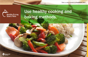 Use healthy cooking and baking methods